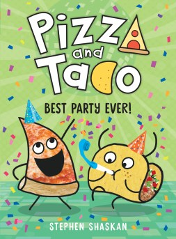 PIZZA AND TACO BEST PARTY EVER