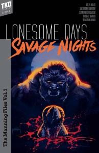 TKO Studios Lonesome Days, Savage Nights