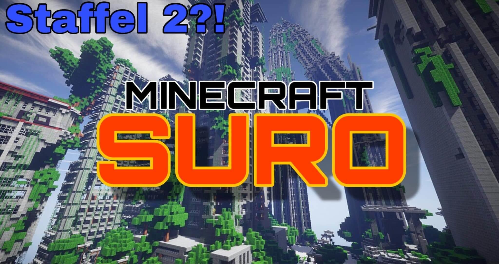 Minecraft SURO Staffel 2 – News, Meinung & Wünsche