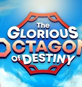 The Glorious Octagon of Destiny 6