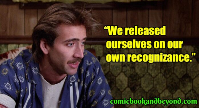 100 raising arizona quotes tells us how to stick to your