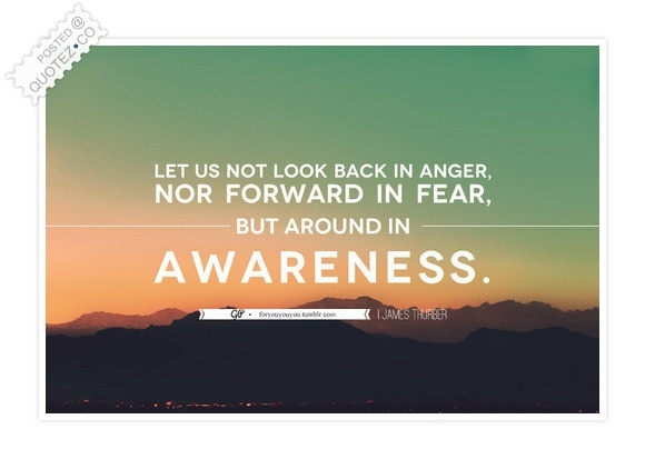 awareness quotes sayings quotezco