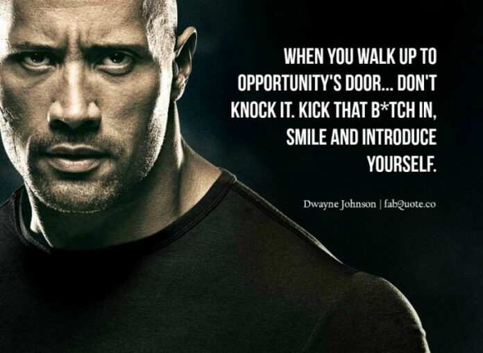 dwayne the rock johnson opportunities quote