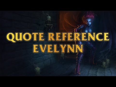evelynn quote reference army of darkness i may be bad but i feel goood