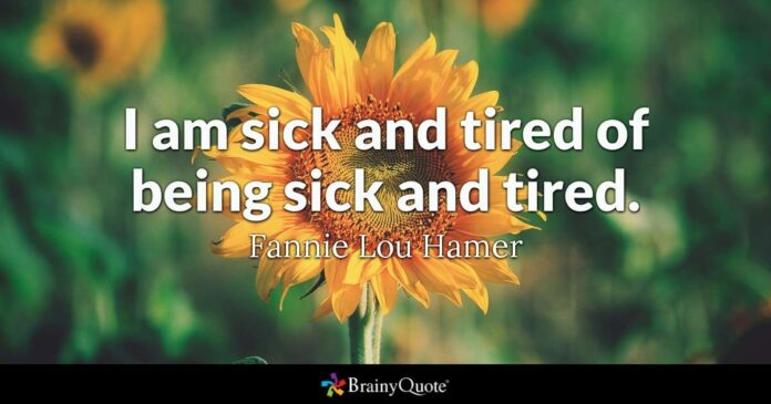 fannie lou hamer i am sick and tired of being sick and