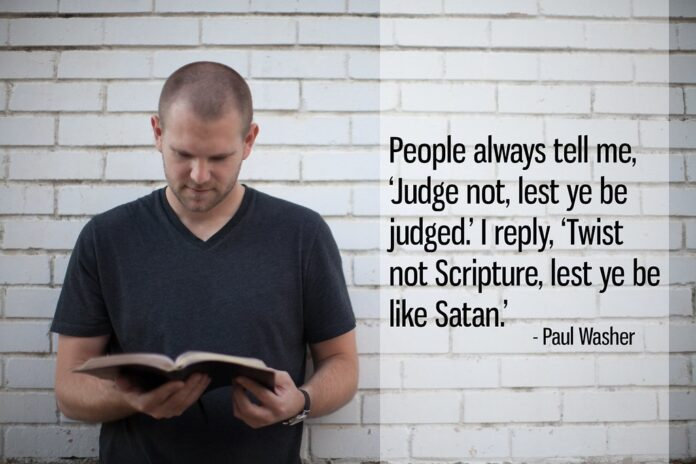paul washer quote 1 people always tell me judge not les