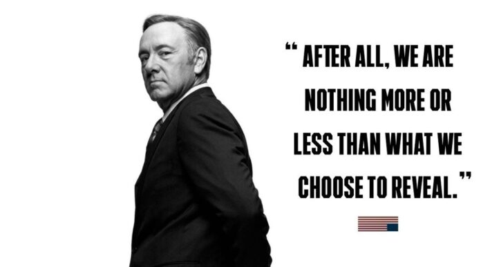 house of cards quotes van kevin spacey aka frank underwood