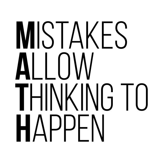 mistakes allow thinking to happen funny math tee shirts