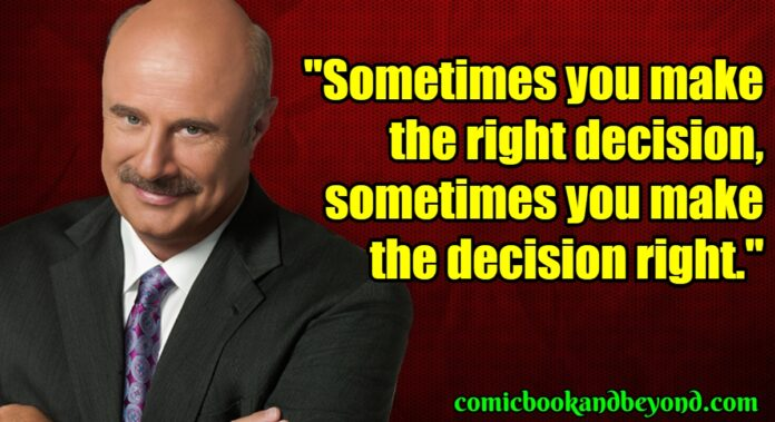 120 phil mcgraw quotes from the american psychologist