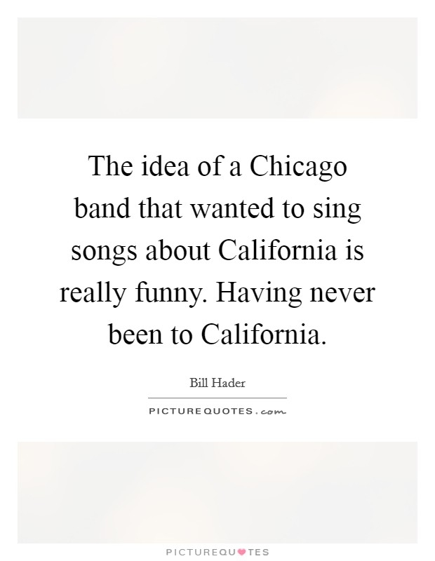 california quotes california sayings california picture