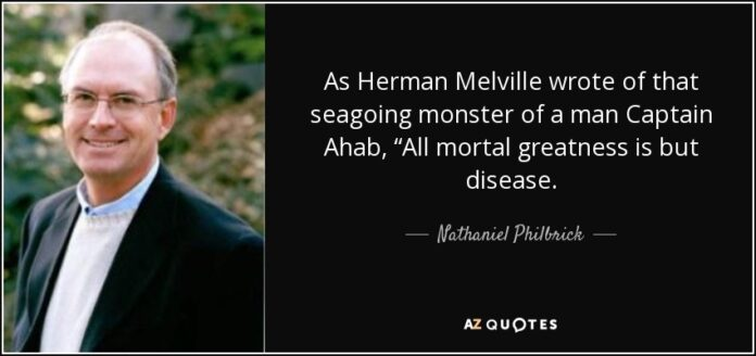 nathaniel philbrick quote as herman melville wrote of that