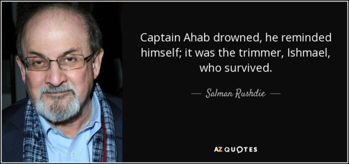 salman rushdie quote captain ahab drowned he reminded