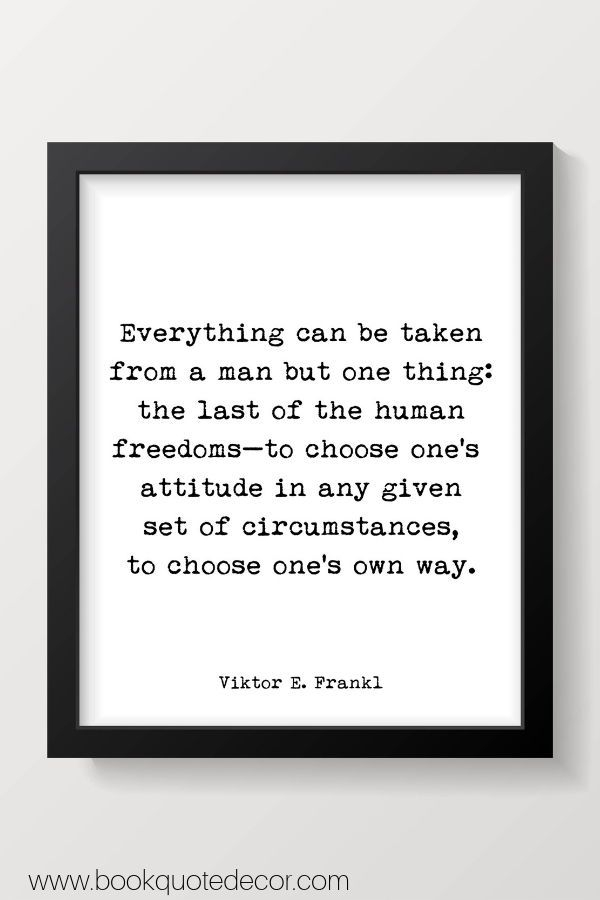 viktor frankl quote print everything can be taken from a