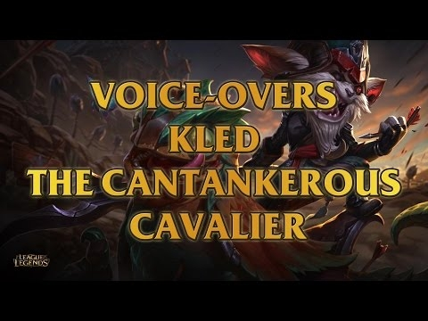 kled the cantankerous cavalier voice overs