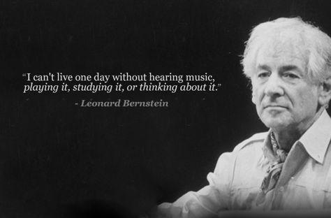 leonard bernstein quotes leonard bernstein music quotes