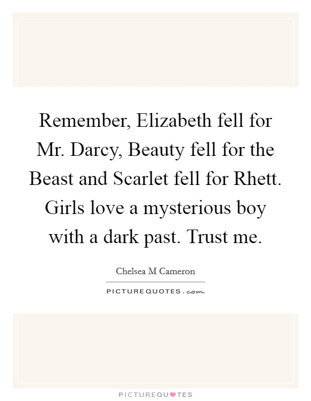remember elizabeth fell for mr darcy beauty fell for the