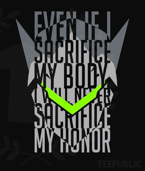 genji quote t shirt roland 92 overwatch quotes