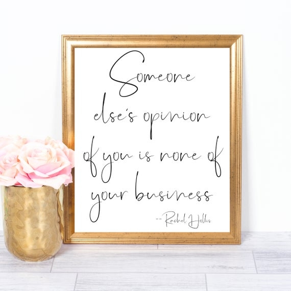 rachel hollis quotes rachel hollis prints girl power sign strong woman someone elses opinion of you