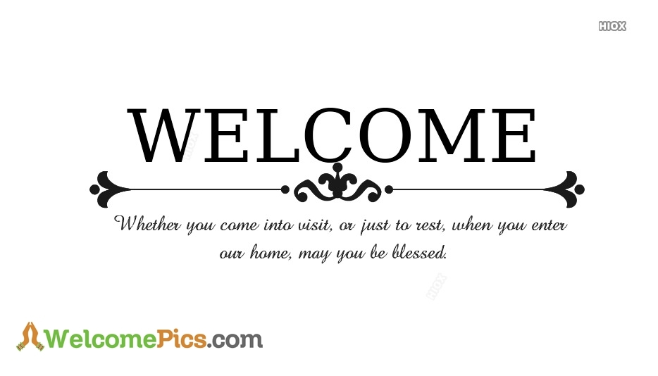 welcome quotes for guests welcomepics