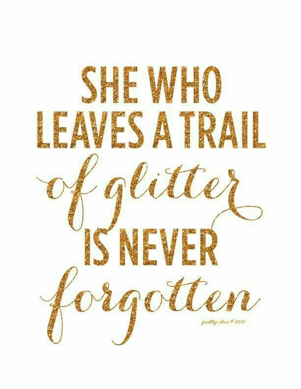 glitter girl sparkle quotes glitter quotes