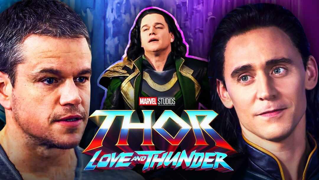 Thor: Love and Thunder Matt Damon