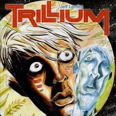 Trillium: La historia de amor jamás contada