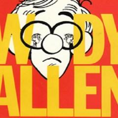 Inside Woody Allen: pánico, ironía y angustia de primer nivel