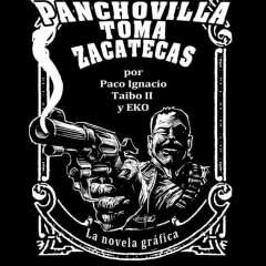 Pancho Villa toma Zacatecas: de la historia a la historieta