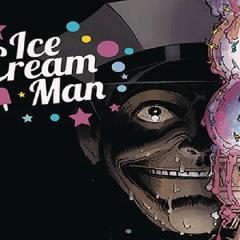 Ice Cream Man, un sabor para cada sufrimiento