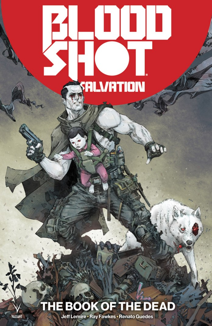 BLOODSHOT SALVATION VOL. 2: THE BOOK OF THE DEAD TPB