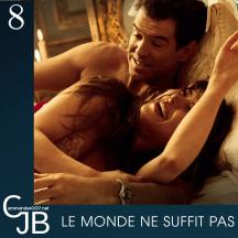 Pour le tournage du Monde ne suffit pas, dix prises de la scène au lit entre Bond et Elektra durent être laissés inutilisés : en cause, un bout de sein de la française Sophie Marceau qui apparaît à l'écran.
