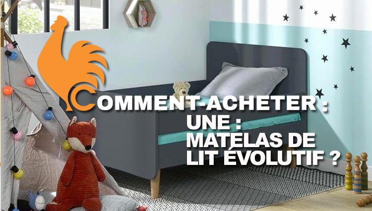 Matelas lit évolutif – Guide d'achat pour choisir le meilleur