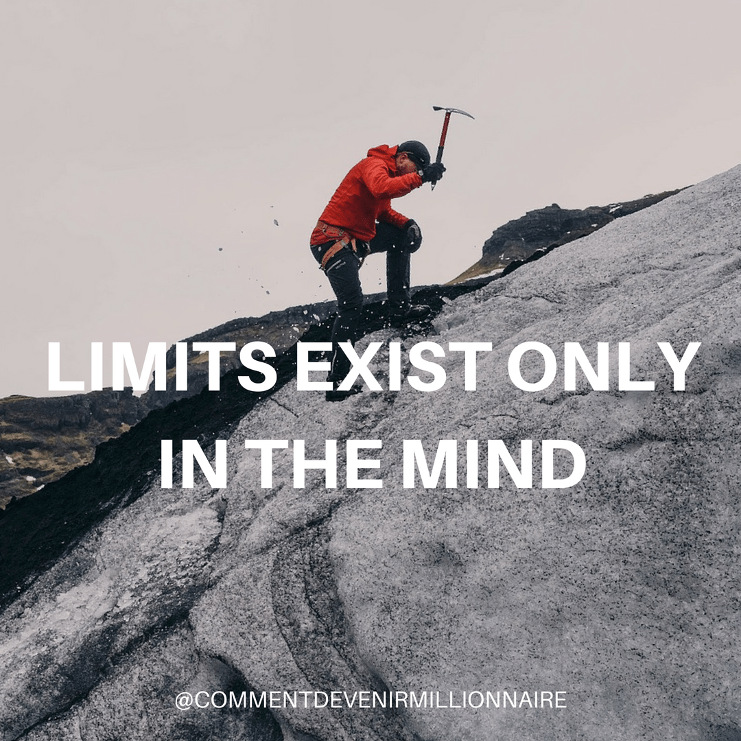 LIMITS EXIST ONLY IN YOUR MIND