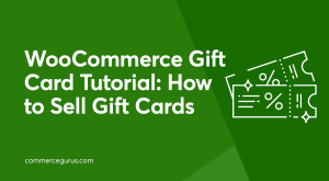 WooCommerce Gift Card Tutorial