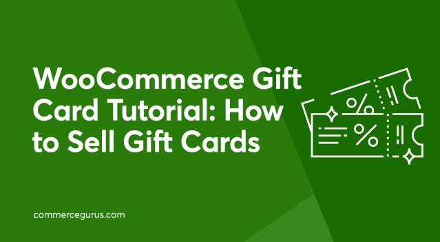 WooCommerce Gift Card Tutorial