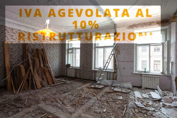 IVA agevolata al 10% applicabile a immobili con destinazione d'uso abitativo e di restauri di tipo conservativo