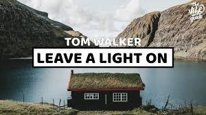 tom_walker_leave_light_on