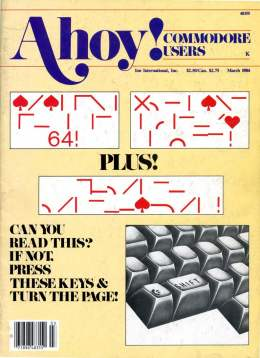 Ahoy! Issue 3 - March 1984 - Commodore Vic 20 & C64