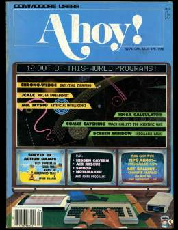 Ahoy! Issue 25 - April 1986 - Chrono-Wedge - MYSTO 1048a - Calculator-  Commodore Vic 20 & C64 128 Amiga