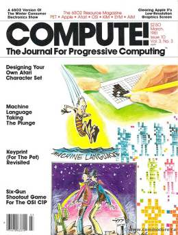 Compute! Magazine Issue #10 - March 1981