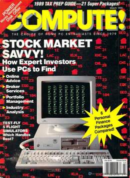 Compute! Magazine Issue #118 - March 1990 - Commodore 128 - Amiga - IBM PS1 - Apple II - Amiga - Stock Savy