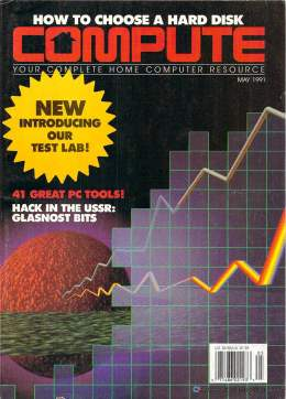 Compute! Magazine Issue #129 - May 1991 - IBM PC - Clones - Amiga - Apple - PC Toolds - Hacking in the USSR