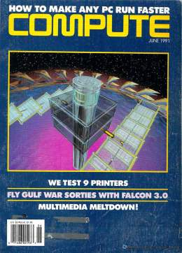 Compute! Magazine Issue #130 - June 1991 -  IBM PC - Clones - Amiga - Apple - Printers - Gulf War Games