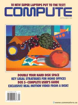 Compute! Magazine Issue #133 - September 1991 -  IBM PC - Clones - Amiga - Apple - Hard Disk Compression - DOS 5 Microsoft - VideoCompute! Magazine Issue #133 - September 1991 -  IBM PC - Clones - Amiga - Apple - Hard Disk Compression - Microsoft DOS 5.0 - Video