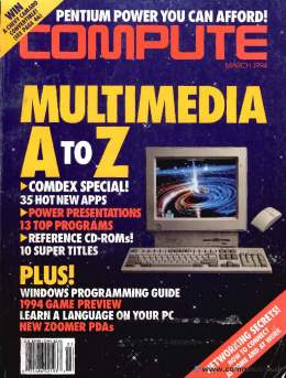 Compute! Magazine Issue #161 - March 1994 - Multimedia Apps CD-ROMs Windows Games - Commodore Apple Microsoft IBM