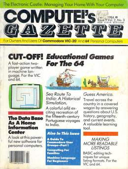 Compute Gazette - Issue 9 - March 1984 - Education Games for C 64 - Commodore VIC-20 64