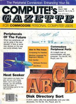 Compute Gazette - Issue 21 - March 1985 - Peripherals of the Future - Disk Directory Sort - Port - Commodore VIC-20 64