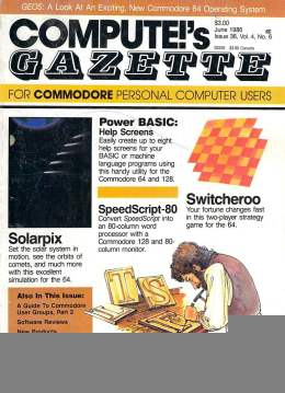 Compute Gazette - Issue 36 - June 1986 - BASIC Help Screens - SpeedScript 80 - Commodore VIC-20 64 128 Amiga
