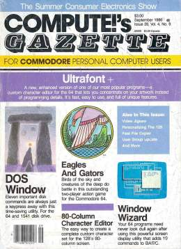 Compute Gazette - Issue 39 - September 1986 - UltraFont - DOS Windows - 80 Column Character Editor -  Commodore VIC-20 64 128 Amiga