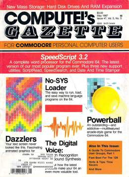 Compute Gazette - Issue 47 - May 1987 - SpeedScript 3.2 - PowerBall - Digital Voice - Commodore VIC-20 64 128 Amiga